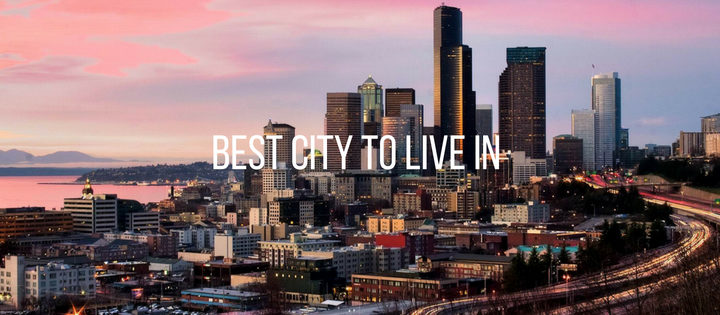 Seattle Named Best Large City to Live