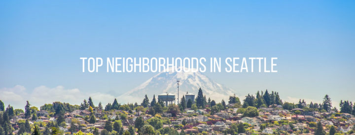 Top neighborhoods in Seattle: 2018 edition