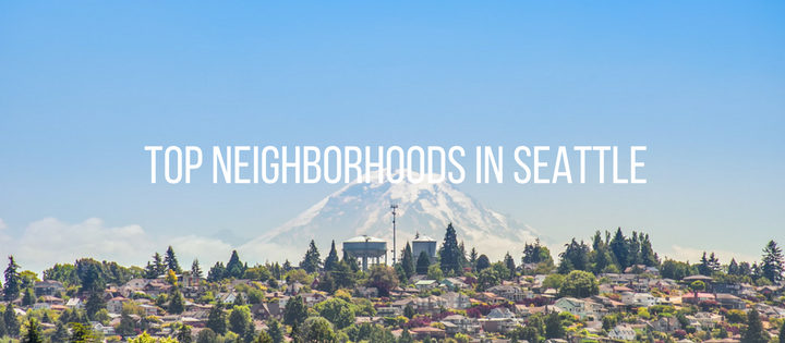 Top neighborhoods in Seattle: 2018 edition